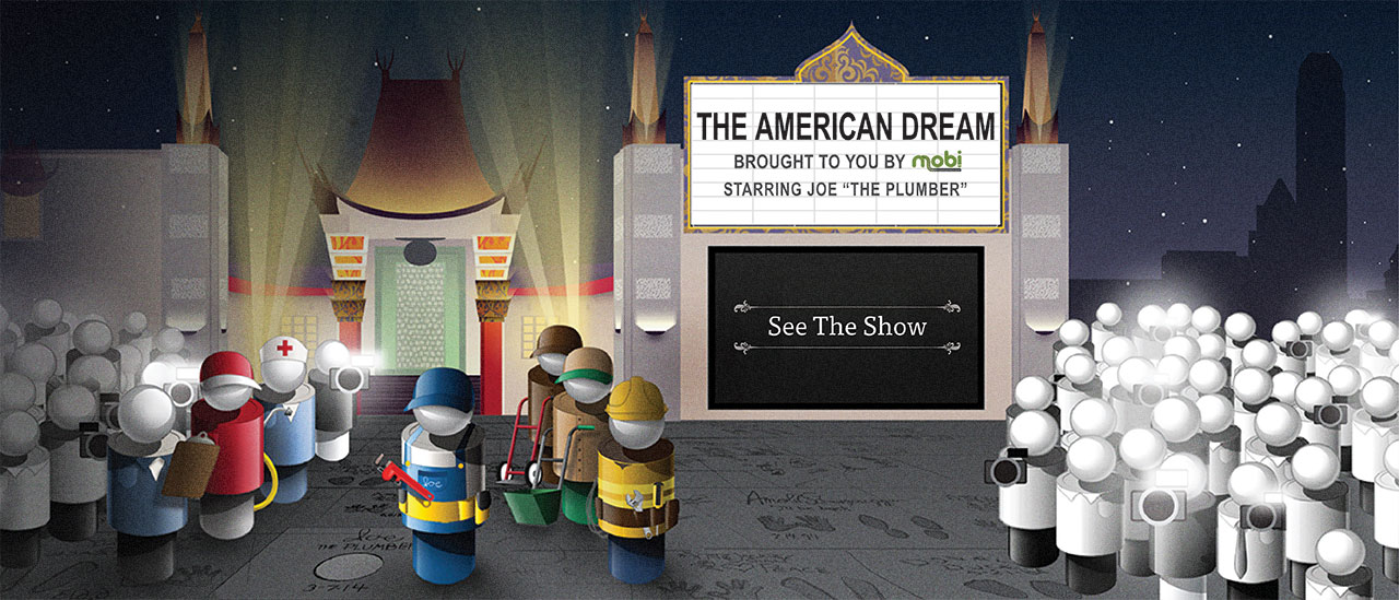 "The American Dream: Starring Joe ""The Plumber"""